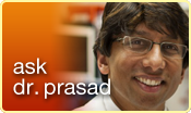 Ask Dr. Prasad