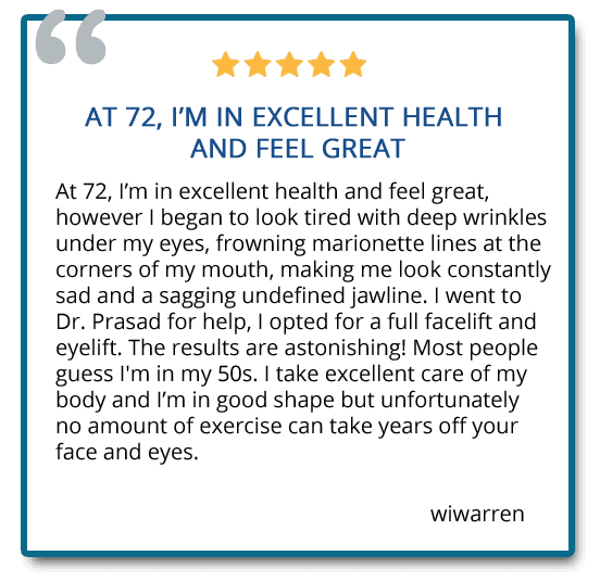 Facelift patient review: I went to Dr. Prasad for help, I opted for a full facelift and eyelift. The results are astonishing!